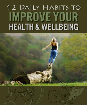 12 daily habits to improve your health and wellbeing